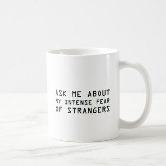 Caneca De Café Pergunte-me sobre meu medo intenso dos
