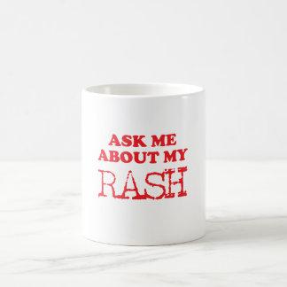 Caneca De Café Pergunte-me sobre meu prurido