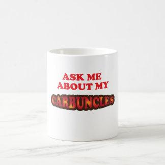 Caneca De Café Pergunte-me sobre meus Carbuncles