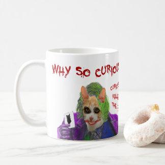 Caneca De Café Por que tão curioso? - Gato louco do palhaço
