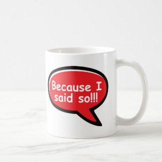 Caneca De Café Porque eu disse assim - vermelho
