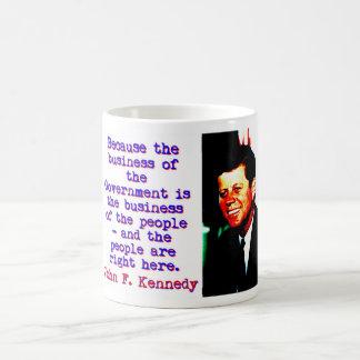 Caneca De Café Porque o negócio - John Kennedy