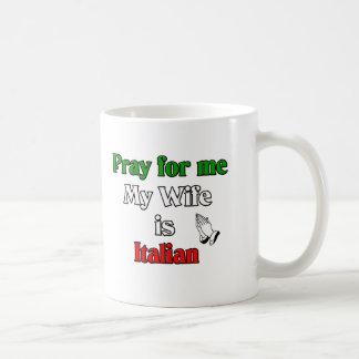 Caneca De Café Pray para mim que minha esposa é italiana