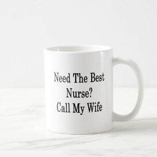 Caneca De Café Precise a melhor chamada da enfermeira minha
