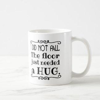 Caneca De Café Presentes engraçados do abraço do assoalho