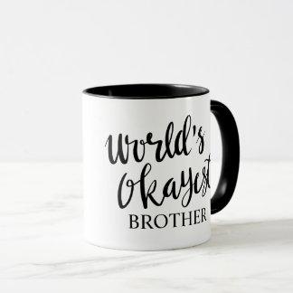Caneca de café preto e branco do irmão de Okayest