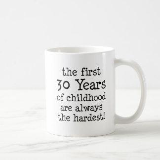 Caneca De Café Primeiros 30 anos de infância
