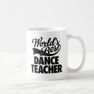 Caneca De Café Professor da dança do mundo o melhor