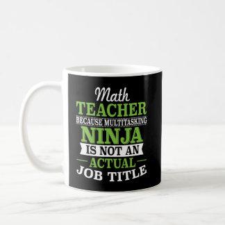 Caneca De Café Professor de matemática Ninja a multitarefas não