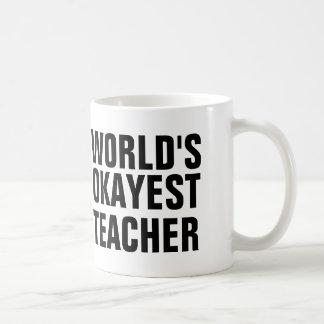 Caneca De Café Professor do Okayest do mundo