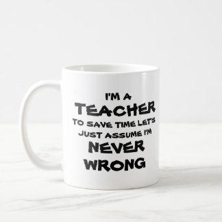 Caneca De Café Professor nunca errado