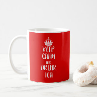 Caneca De Café Projete seus próprios mantêm a calma e bebem o chá
