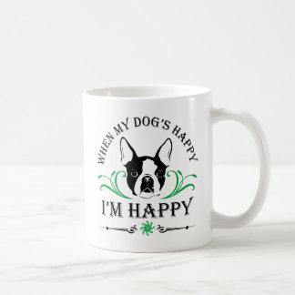 Caneca De Café Quando meu cão feliz mim está feliz agrida