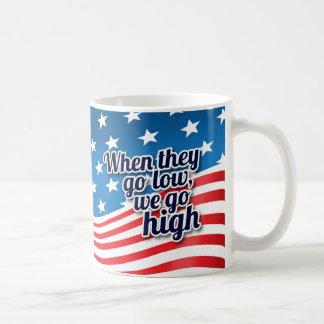 Caneca De Café Quando vão baixo nós vamos eleição alta