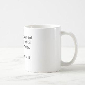 Caneca De Café Quando você está inoperante você não sabe que você