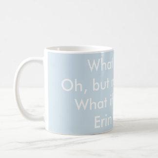 Caneca De Café Que se eu caio - citações de Erin Hanson (palavras