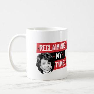Caneca De Café Reclaming meu tempo - águas de Maxine -