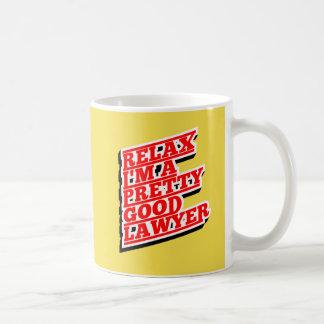 Caneca De Café Relaxe-me são um relativamente bom advogado