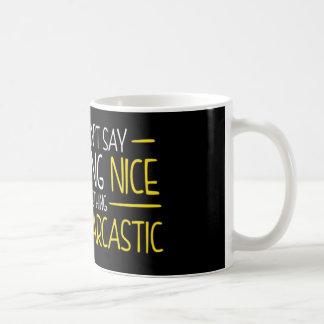 Caneca De Café Sagacidade e sarcasmo