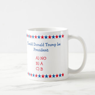 Caneca De Café Se Donald Trump for presidente Engraçado Chá Café