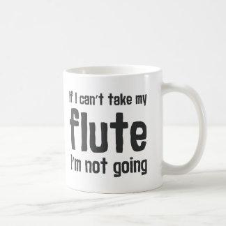 Caneca De Café Se eu não posso tomar minha flauta, eu não estou