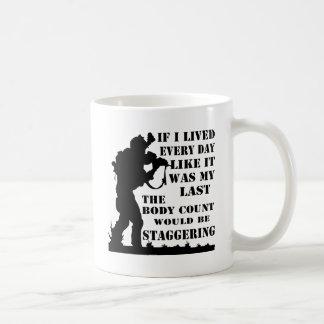 Caneca De Café Se eu vivi cada dia como era meu último o corpo
