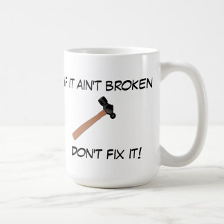 Caneca De Café Se não é quebrado, não o fixe