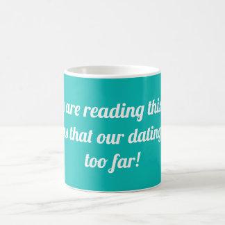 Caneca De Café Se você está lendo este texto significa….