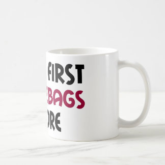 Caneca De Café Senhoras primeiramente