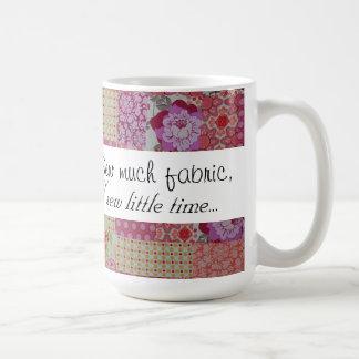Caneca De Café Sew muito tecido, sew pouca hora…