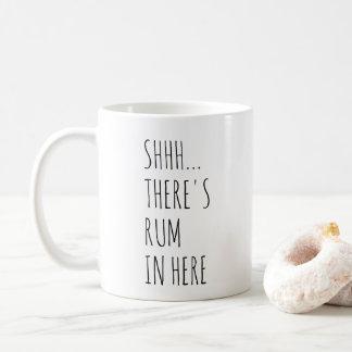 Caneca De Café Shhh… Há rum dentro aqui
