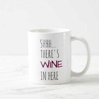 Caneca De Café Shhh… Há vinho dentro aqui