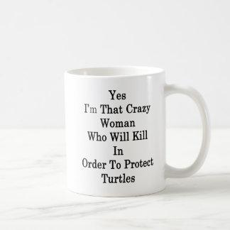 Caneca De Café Sim eu sou essa mulher louca que matará
