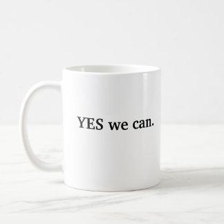 Caneca De Café Sim nós podemos AGREDIR