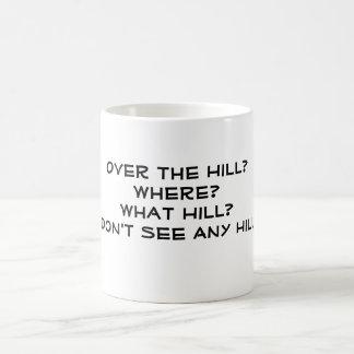 Caneca De Café Sobre o monte? Onde? Que monte? Eu não ver…
