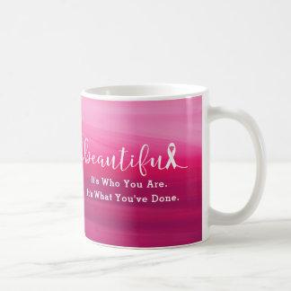 Caneca De Café Sobrevivente do cancro da mama - você é bonito