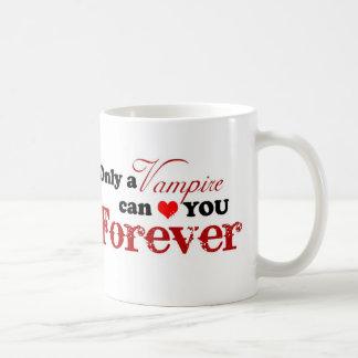 Caneca De Café Somente um vampiro pode *heart* você para sempre -