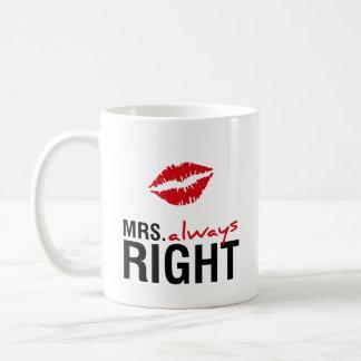 Caneca De Café Sra. sempre direita