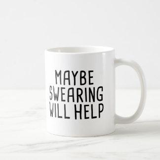 Caneca De Café Talvez jurar ajudará