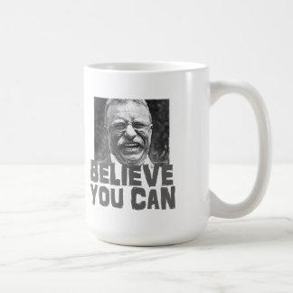 Caneca De Café Teddy Roosevelt: Acredite que você pode