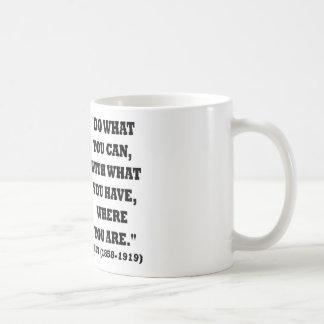Caneca De Café Theodore Roosevelt faz o que você pode citar