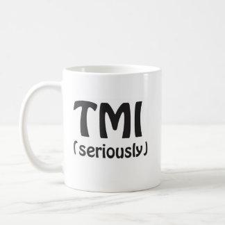 Caneca De Café TMI demasiada informação
