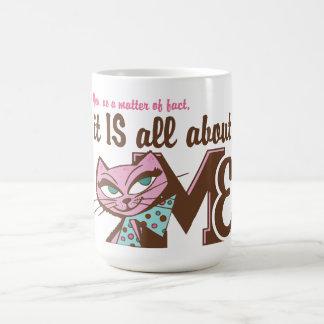 Caneca De Café Toda sobre mim gatinho