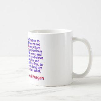Caneca De Café Todos estão livres acreditar - Ronald Reagan
