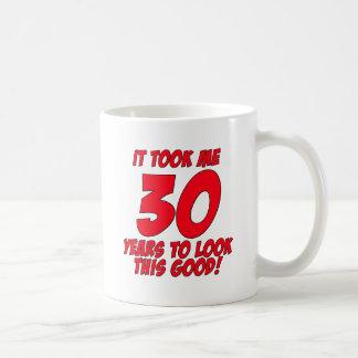 Caneca De Café Tomou-me 30 anos para olhar este bom