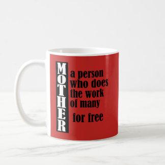 Caneca De Café Trabalho engraçado do dia das mães para livre