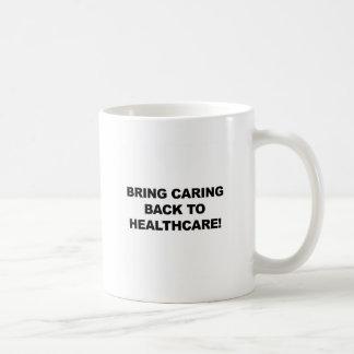Caneca De Café Traga o inquietação de volta aos cuidados médicos