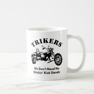 Caneca De Café Trikers nós não precisamos suportes do pontapé de