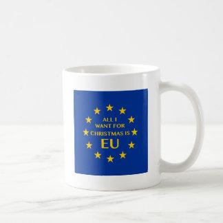 Caneca De Café Tudo que eu quero para o Natal é UE