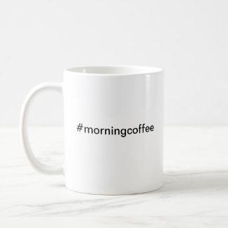 Caneca De Café Twitter Hashtag do café da manhã do #morningcoffee